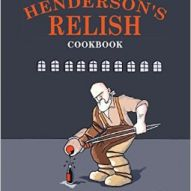 Hendersons Relish Cookbook